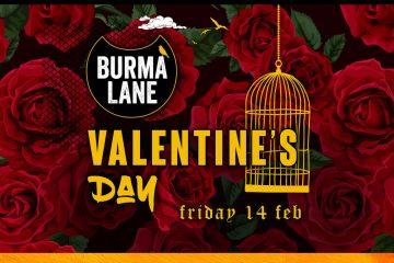 Valentine's Day @ Burma Lane